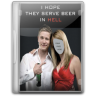 96x96px size png icon of I hope beer in hell